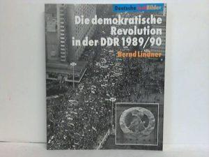 Die demokratische Revolution in der DDR 1989/90